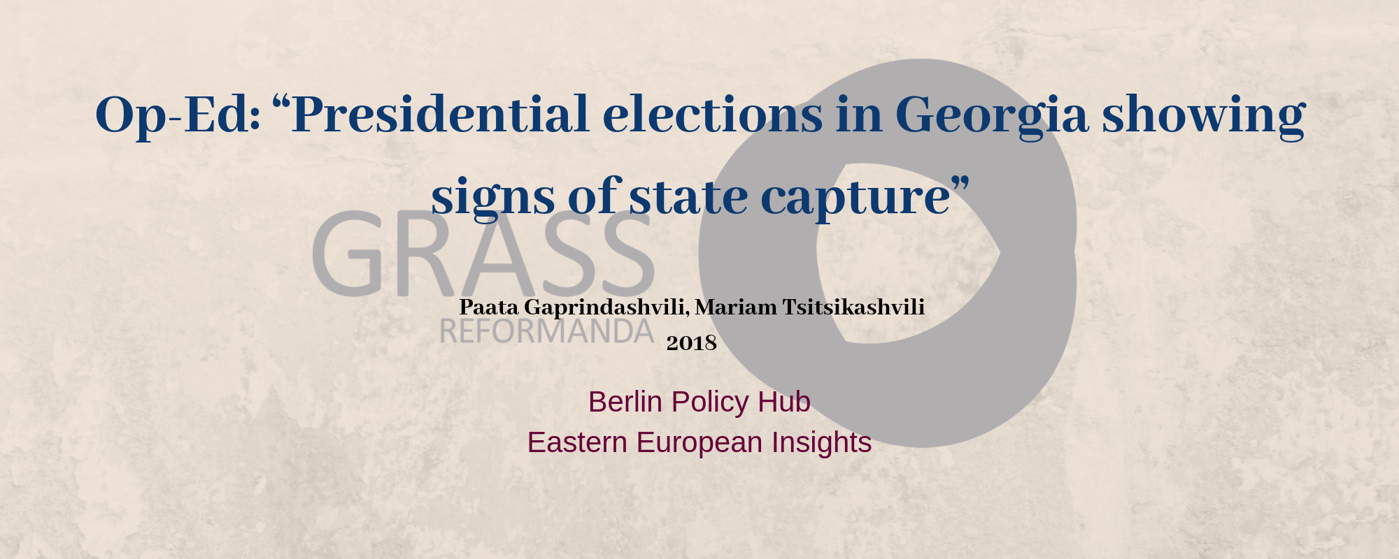 "Op-Ed_ ""Presidential elections in Georgia showing signs of state capture"".png"